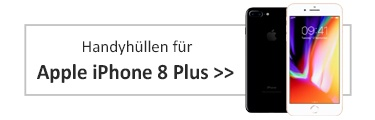 Handyhüllen für Apple iPhone 8 Plus
