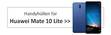 Handyhüllen für Huawei Mate 10 Lite