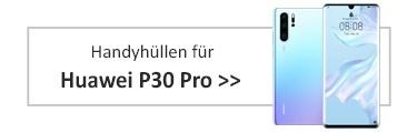Handyhüllen für Huawei P30 Pro