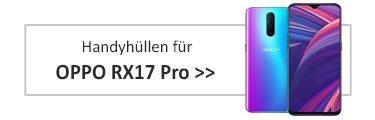 Handyhüllen für Oppo RX17 Pro