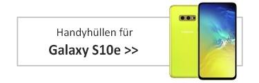 Handyhüllen Samsung Galaxy S10e