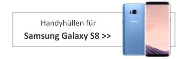 Handyhüllen für Samsung Galaxy S8