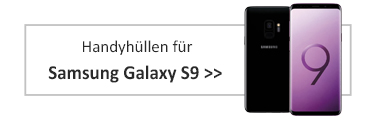 Handyhüllen für Samsung Galaxy S9