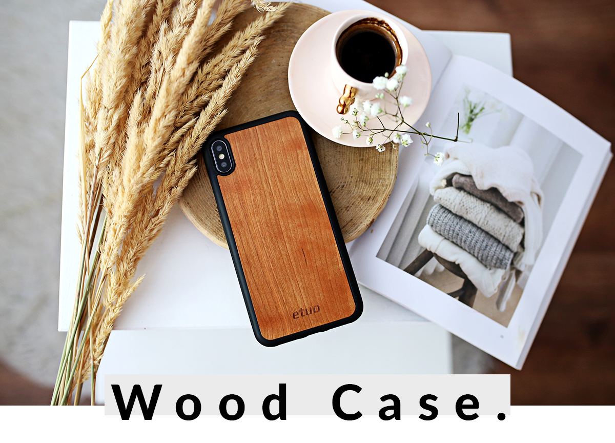 Wood Case Serie